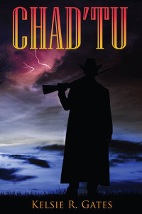 Chad'tu by Kelsie R. Gates