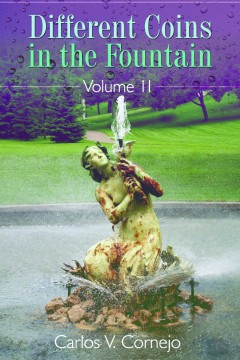 Different Coins in the Fountain Volume II