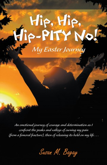Hip, Hip, Hip-PITY No! : My Easter Journey