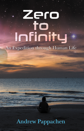 Zero to Infinity : An Expedition through Human Life