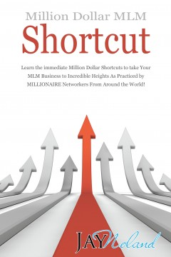 Million Dollar MLM Shortcut