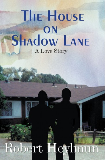 The House on Shadow Lane: A Love Story