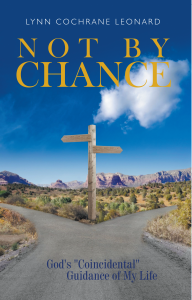 "Not by Chance: God's ""Coincidental"" Guidance of My Life"