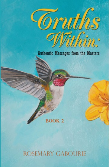 Truths Within: Authentic Messages from the Masters Book 2