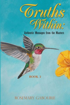 Truths Within: Authentic Messages from the Masters Book 3
