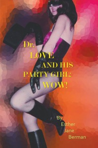 Dr. Love & His Party Girl: Wow!
