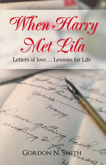 When Harry Met Lila: Letters of love… Lessons for Life