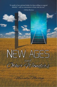 New Ages and Other Wonders