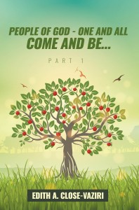 People of God – One and All Come and Be … Part 1