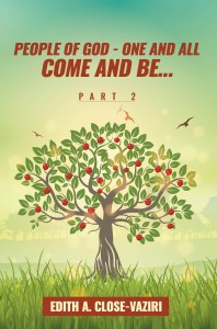 People of God – One and All Come and Be … Part 2
