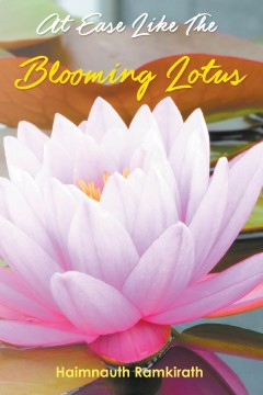 At Ease Like The Blooming Lotus