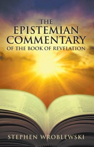 The Epistemian Commentary of the Book of Revelation