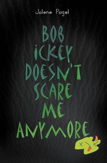 Bob Ickey Doesn't Scare Me Anymore