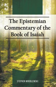 The Epistemian Commentary of the Book of Isiah