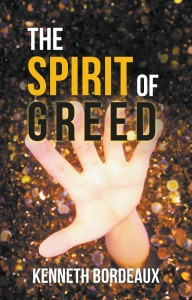 The Spirit of Greed