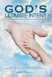 God's Ultimate Intent