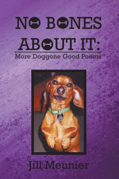No Bones About It: More Doggone Good Poems