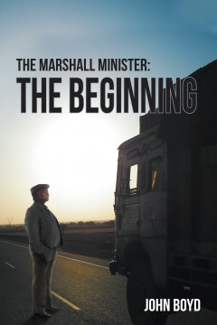 The Marshall Minister: The Beginning