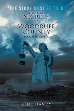 The Dark Secrets of Woodruff County