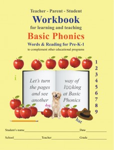 Teacher-Parent-Student Workbook for Learning and Teaching Basic Phonics