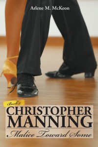 Christopher Manning 2: Malice Toward Some