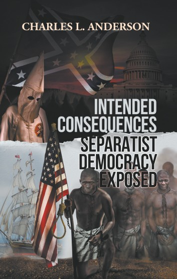 Intended Consequences Separatist Democracy Exposed