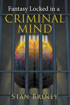 Fantasy Locked in a Criminal Mind
