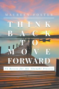 Think Back to Move Forward