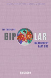 Kris Rock - The Trilogy of Bipolar Management