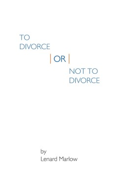 Lenard Marlow - To Divorce or Not To Divorce