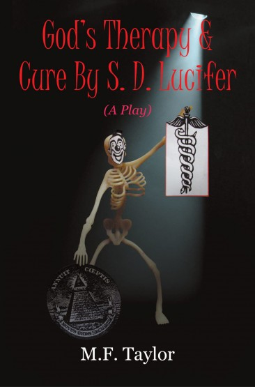 M. F. Taylor - God's Therapy & Cure By S