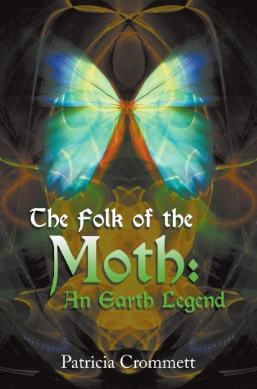 Patricia Crommett - The Folk of the Moth