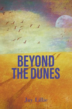 Jay Lillie - Beyond The Dunes